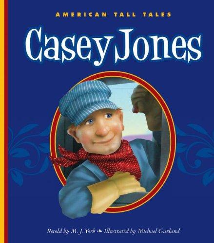Read Online Casey Jones (American Tall Tales) pdf