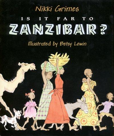 Download Is It Far to Zanzibar?: Poems About Tanzania pdf