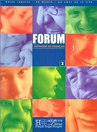 Forum niveau 2 : Méthode de français par Julio Murillo Puyal