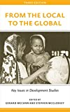 From the Local to the Global (3rd Edition) : Key Issues in Development Studies, , 0745334741