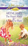 The Heart's Voice; A Family to Share, Arlene James, 0373651430