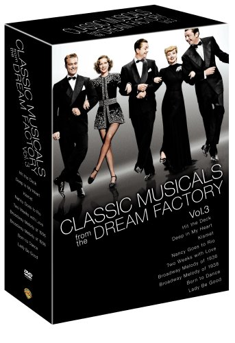 Classic Musicals from the Dream Factory, Volume 3 (Hit the Deck/Deep in My Heart/Kismet/Nancy Goes to Rio/Two Weeks with Love/Broadway Melody of 1936/Broadway Melody of 1938/Born to Dance/Lady Be Good) by Unknown