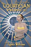 The Courtesan Prince, Lynda Williams, 1894063287