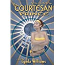 The Courtesan Prince: Part One of the Okal Rel Saga