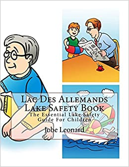 Lac Des Allemands Lake Safety Book: The Essential Lake Safety Guide For Children