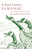 A Sand County Almanac and Sketches Here and There, Aldo Leopold, 0195007778