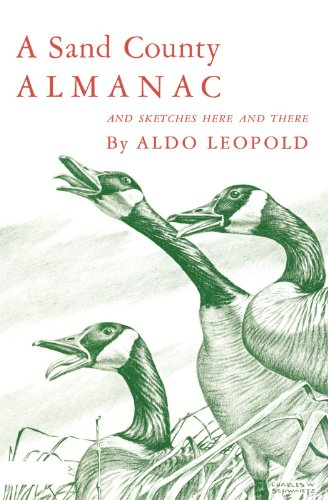A Sand County Almanac and Sketches Here and There cover