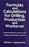 img - for Formulas and Calculations for Drilling, Production and Workover book / textbook / text book