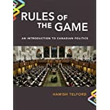 Rules of the Game: An Introduction to Canadian Politics