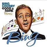 """Bing Crosby """"Good & Rare"""""""