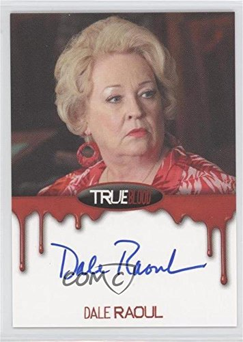 Dale Raoul; Maxine Fortenberry (Trading Birthday card) 2012 Rittenhouse True Blood: Premiere Edition - Autographs #DARA
