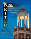 The Wise Writer : Mastering Sentences to Write Paragraphs, Bibb, T. Clifford and Jordan, Shirley M., 0757511937