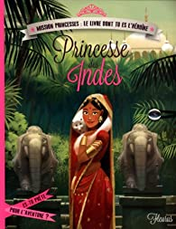 Princesse des Indes par Emmanuelle Kecir-Lepetit