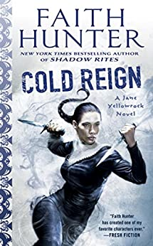 Cold Reign (Jane Yellowrock) by [Hunter, Faith]