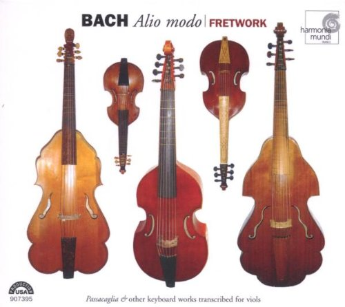 Other Bach Transcriptions (Bach: Alio Modo - Passacaglia & Other Keyboard Works Transcribed for Viols)