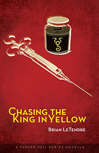 Chasing the King in Yellow: A Parted Veil Series Novella