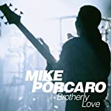 Brotherly Love by Mike Porcaro