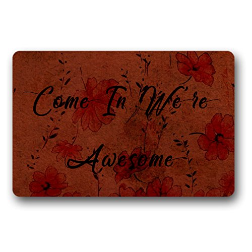 """BaGeMy Fashionable and Interesting Indoor and Outdoor Antiskid Non-woven Mat 30"""" X18 Inch -Come In We're Awesome"""