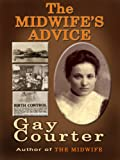 The Midwife's Advice by Gay Courter front cover