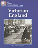 Victorian England, Deborah Bachrach and Clarice Swisher, 1560063238