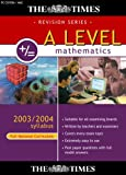 The Times A Level Mathematics 2003/2004 Syllabus (Full National Curriculum)