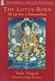 The Lotus-Born, Yeshe Tsogyal, 0877738696