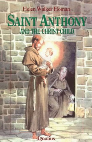 Saint Anthony and the Christ Child (Vision Books) ()