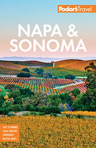(Fodor's Napa and Sonoma (Full-color Travel Guide))