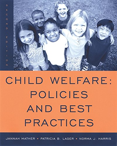 Child Welfare: Policies and Best Practices (SW 360K Child Abuse and Neglect) (Sw-lager)