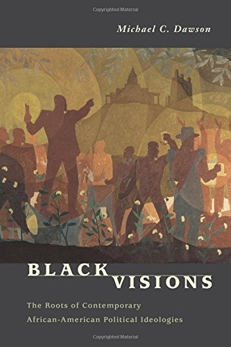 Books : Black Visions: The Roots of Contemporary African-American Political Ideologies by Michael C. Dawson (2002-01-10)