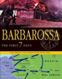 Barbarossa: the First Seven Days, Will Fowler, 1932033238