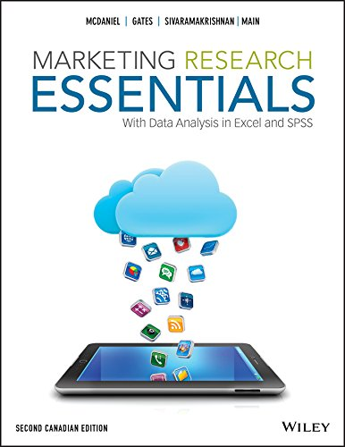 Marketing Research Essentials, With Data Analysis in Excel and SPSS, Second Canadian Edition