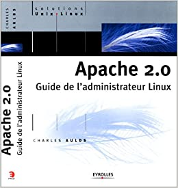 Book Apache 2.0 : Guide de l'administrateur Linux