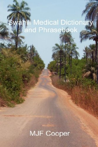 Swahili Medical Dictionary and Phrasebook (English and Swahili Edition)