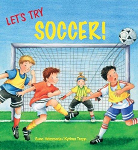 Let's Try Soccer!