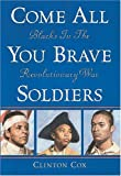 Come All You Brave Soldiers, Clinton Cox, 0590475762