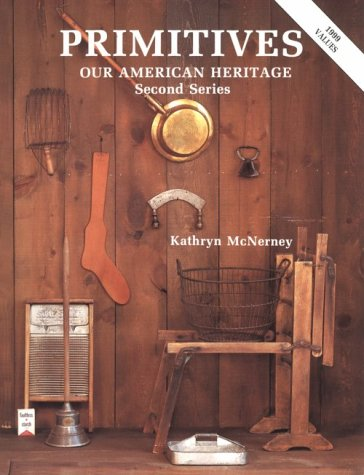 Antique Primitive Tool - Primitives: Our American Heritage