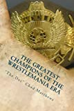 The Greatest Champions Of The WrestleMania Era