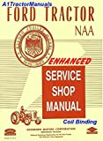 Enhanced 1953-53 Ford Tractor NAA Service Shop Manual