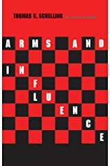 Arms and Influence: With a New Preface and Afterword (The Henry L. Stimson Lectures Series) Kindle Edition