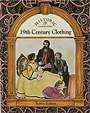 19th Century Clothing, Bobbie Kalman, 0865055130