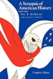 img - for A Synopsis of American History--Complete by Neil R. McMillen (1997-05-01) book / textbook / text book