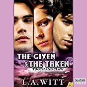 The Given & the Taken: Tooth & Claw, Book 1 | L. A. Witt