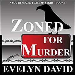 Zoned for Murder: Sound Shore Times Mystery, Book 1