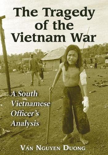 TRAGEDY OF THE VIETNAM WAR: A South Vietnamese Officer's Analysis by Brand: McFarland