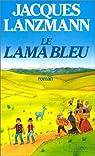 Le Lama bleu par Lanzmann