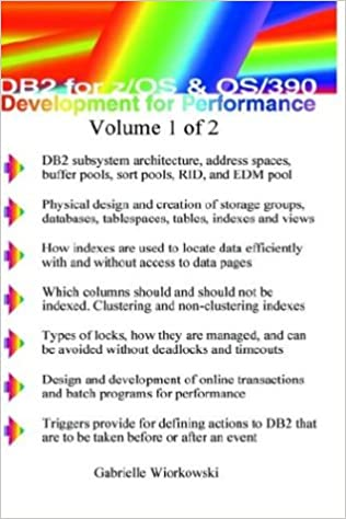 DB2 for Z/OS and Os/390 Development for Performance (Volume 1
