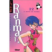 RANMA 1/2 T.22 : LA MÈRE DE RANMA