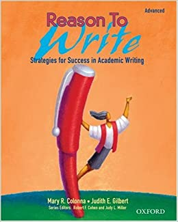 Reason to Write: Strategies for Success in Academic Writing