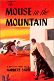 The Mouse in the Mountain, Norbert Davis, 0915230410